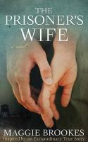 The prisoner's wife [text (large print)]