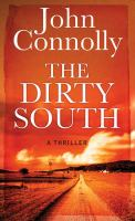 The dirty South [text (large print)]