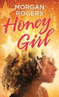 Honey Girl [large Print]