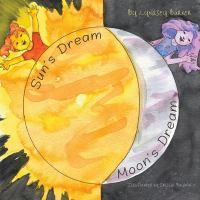 Sun's Dream and Moon's Dream