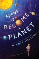 How to become a planet1 volume : illustrations ; 21 cm