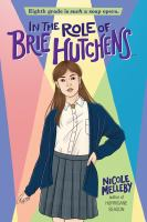 In the Role of Brie Hutchens