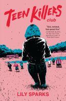 Teen Killers Club