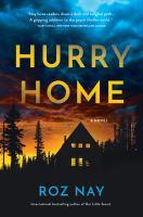 Hurry home : a novel