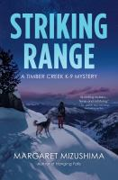 Striking range : a Timber Creek K-9 mystery