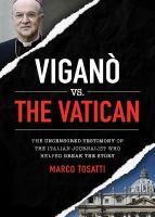 Viganò Vs. the Vatican