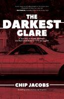 The Darkest Glare