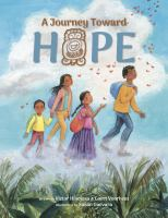 A Journey Toward Hope