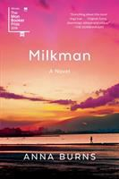 Milkman by Anna Burns  2018 Man Booker Prize Winner