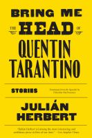 Bring me the head of Quentin Tarantino : stories