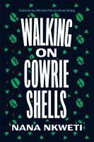 Walking on Cowrie Shells
