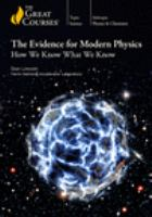 Evidence for Modern Physics, The: How We Know What We Know (DVD)