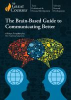 The Brain-based Guide to Communicating Better