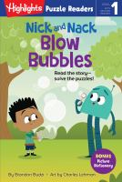 Nick and Nack Blow Bubbles