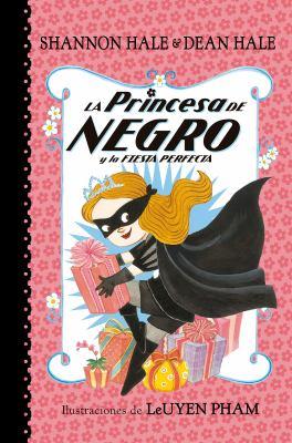 La Princesa de Negro y la fiesta perfecta