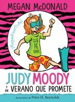 Judy Moody y un verano que promete (si nadie se entromete)
