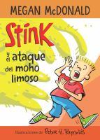 Stink y el ataque del moho limoso