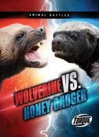 Wolverine Vs. Honey Badger