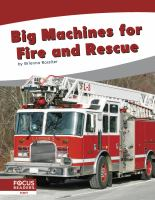 Big Machines for Fire and Rescue