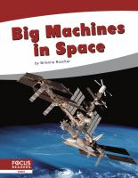 Big Machines in Space
