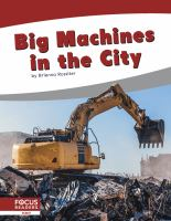 Big Machines in the City