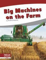 Big Machines on the Farm