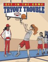 Tryout Trouble