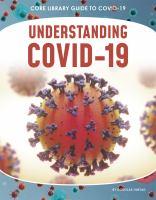 Understanding COVID-19