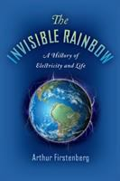 The Invisible Rainbow