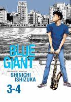 BLUE GIANT OMNIBUS, VOLS. 3-4