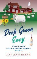 DEEP GREEN ENVY (DEEP LAKES #3)