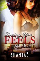 Loving You Feels So Right: Alana And Jakobi