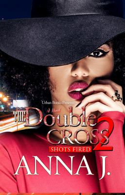 The double cross Shots Fired 2