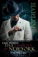 Carl Weber's: Five Families of New York