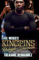 Carl Weber's Kingpins: Raleigh-Durham