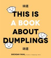 Cover of This Is a Book About Dumpl