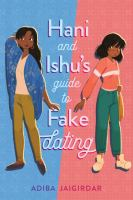 Hani and Ishu%27s guide to fake dating345 pages ; 22 cm