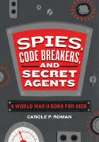 Spies, Code Breakers and Secret Agents