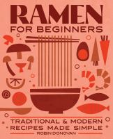 Cover of Ramen for Beginners: Tradi