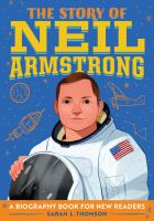 The Story of Neil Armstrong