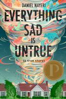 Cover of Everything Sad Is Untrue: