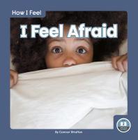 I Feel Afraid