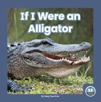 If I Were An Alligator