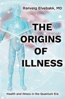 The Origins of Illlness