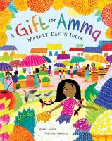 Gift for Amma : Market Day in India