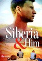 Siberia & him