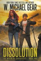 Dissolution: The Wyoming Chronicles