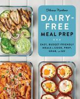 Dairy-free Meal Prep
