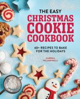 The Easy Christmas Cookie Cookbook