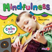 CALM KIDS. MINDFULNESS